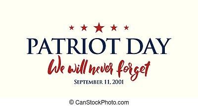 usa, 9/11, forget., arrière-plan., bannière, nous, horizontal, volonté, jour, patriote, jamais, lettrage