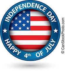 USA Independence Day happy the 4th of july blue label,...