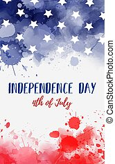 USA Independence day background. Abstract grunge watercolor paint splashes in flag colors with text. Template for holiday banner, invitation, flyer, etc.