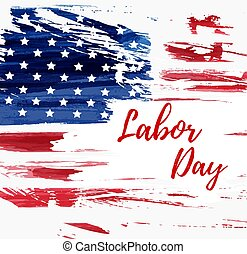 USA Labor day holiday background. Grunge abstract flag. Template for holiday poster, banner, flyer, etc.