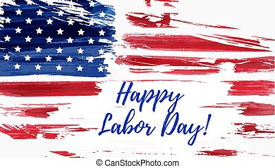 USA Labor day background - USA Labor day holiday background...