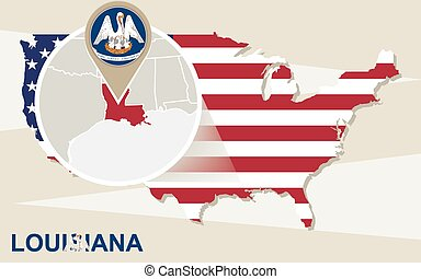 USA map with magnified Louisiana State. Louisiana flag and map.