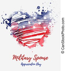 Military spouse appreciation day - holiday in United States of America. Abstract grunge watercolor flag in grunge heart shape. Template for holiday banner, invitation, flyer, etc.
