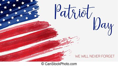 USA Patriot day background. Abstract grunge flag with text. Template for national day banner, greeting card, invitation, poster, flyer, etc.