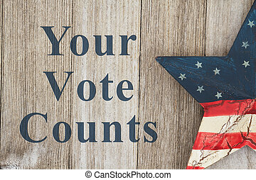 USA patriotic voting message, USA patriotic old flag on a...