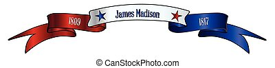 USA Red White And Blue James Madison Ribbon Banner - A red ...