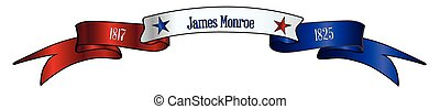 USA Red White And Blue James Monroe Ribbon Banner - A red ...