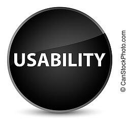 Usability elegant black round button