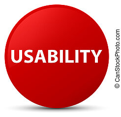 Usability red round button