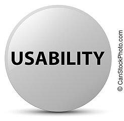 Usability white round button