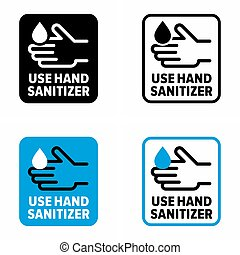 """""""Use hand sanitizer"""" bacteria and virus prevention, information sign"""