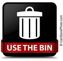 Use the bin (trash icon) black square button red ribbon in middle