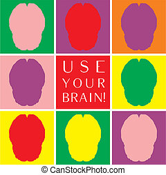 Use your brain colorful vector icon set. Thinking or brainstorm symbol collection with motivation text. Human brain symbolizing idea, mind and wisdom