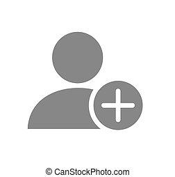 User profile with plus grey icon. Add new friend, customer, follow symbol