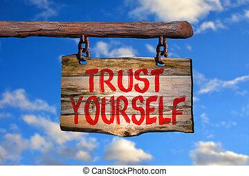 usted mismo, confianza, señal