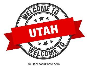 Utah stamp. welcome to Utah red sign