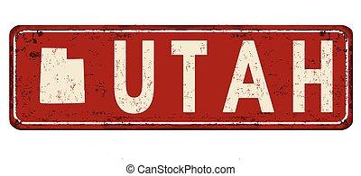 Utah vintage rusty metal sign