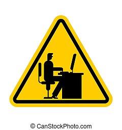 uwaga, biuro, work., niebezpieczeństwo, poznaczcie., praca, żółty, dyrektor, ostrożność, miejsce pracy, computer., droga