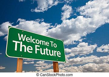 välkommen, till, framtiden, grön, vägmärke