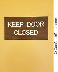 vänta, dörr, stängd skylt