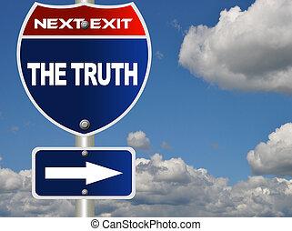 vérité, panneaux signalisations