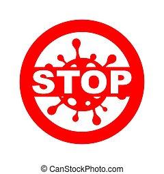vírus, coronavirus, megszűnés, covid-19, vektor, aláír, alkoholmérési tilalom, megállítás, influenza, coronavirus, jelkép, fehér, felírás, piros, belső, abbahagy, abbahagy, elszigetelt, fekete, jelkép, jel
