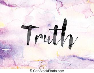 vízfestmény, igazság, színes, tinta, szó, művészet