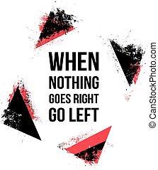 va, left., aller, citations, rien, motivation, quand, droit