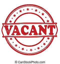 Vacant - Stamp with word vacant inside, vector illustration