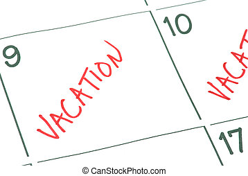 Vacation - A calendar with vacation days marked off.