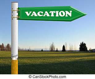 Vacation cigarette road sign