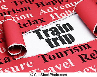 Vacation concept: black text Train Trip under the piece of torn paper