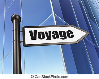 Vacation concept: sign Voyage on Building background