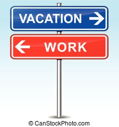 vacation or work choice