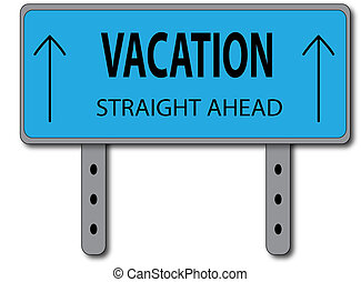 Vacation Sign Concept