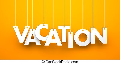 vacation., text, hängande, den, rep