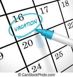 vacation word circle marked on a calendar by a blue pen