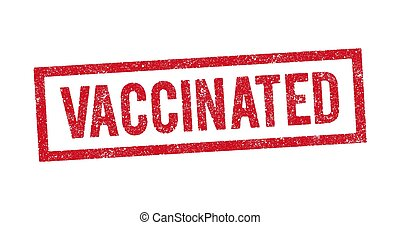Vector illustration of The word Vaccinated in red ink stamp