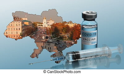 Ukraine to launch COVID-19 vaccination campaign. Coronavirus vaccine vial, syringe, and map of Ukraine. Kyiv city. St. Michael's Golden-Domed Monastery. Fighting the epidemic.