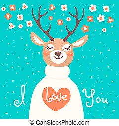 Valentine card with deer and declaration of love. Vector...