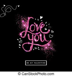 Valentine card with shimmery letters. Vector illustration. -...