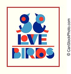 Valentine day typography poster with Cute Love birds and text for banner design, greeting card, wedding invitation