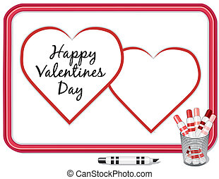 Valentine Hearts, Whiteboard - Happy Valentines Day...
