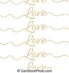 Valentines Day glitter shimmer card background. Gold love seamless pattern.