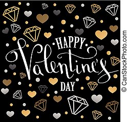 Valentine's Day greeting card with geometric form diamond. Calligraphic pen inscription on a black background with jewels. low poly style jewel shape in golden glitter background.