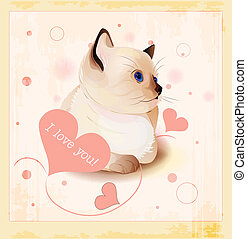 Valentines day greeting card with little siamese kitten and...