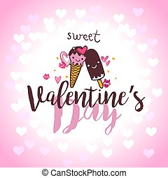 Valentines Day Lettering Card with ice cream in love.