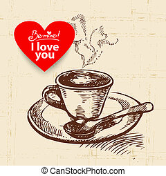 Valentine's Day vintage background. Hand drawn illustration with heart form banner.  Cup of coffee