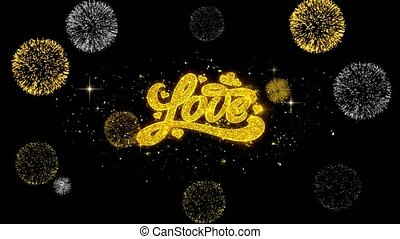 Valentines Love Golden Text Blinking Particles with Golden Fireworks Display
