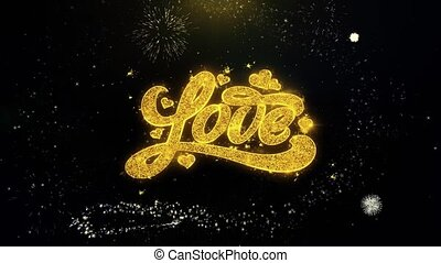 Valentines Love Written Gold Particles Exploding Fireworks Display